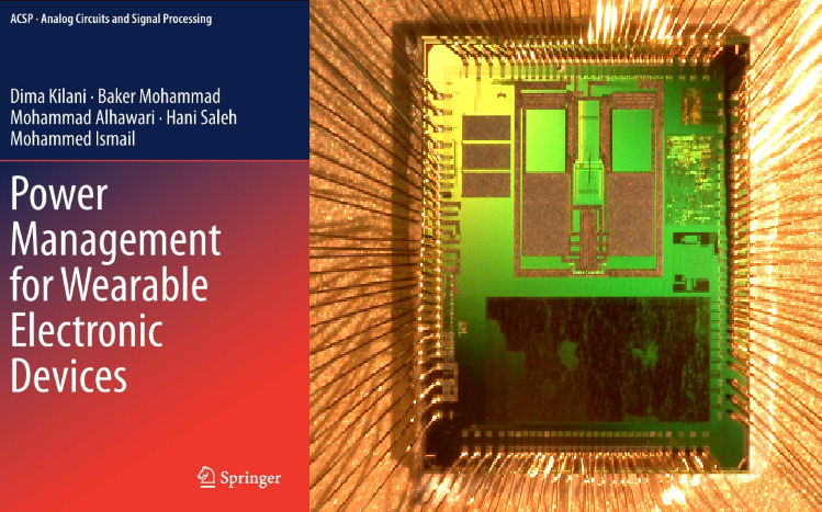 Khalifa University Researchers Publish Book on Next Generation Power Management Integrated Circuits for Energy Efficient Wearable Devices