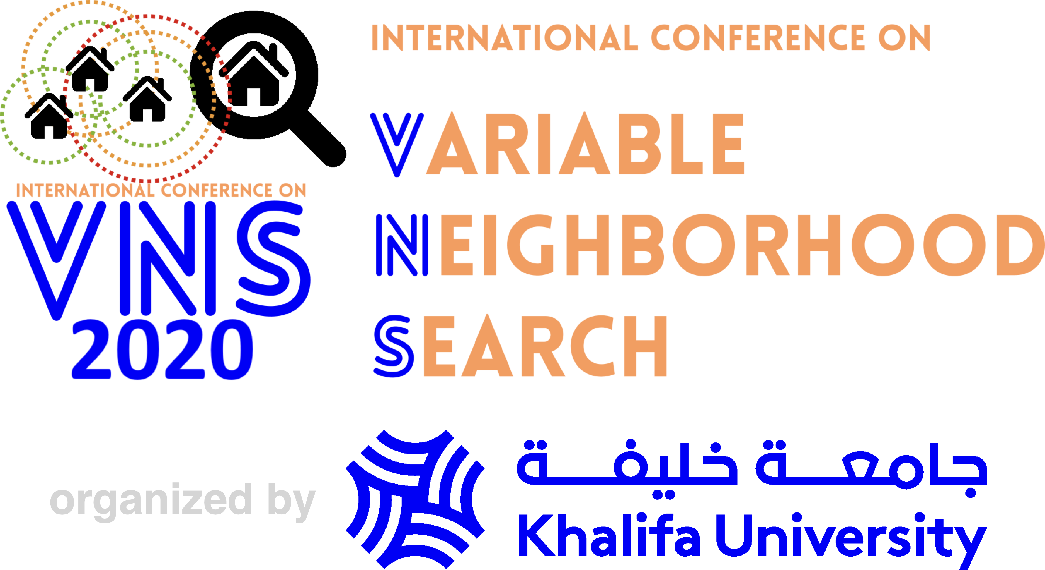 THE 8TH INTERNATIONAL CONFERENCE ON VARIABLE NEIGHBORHOOD SEARCH